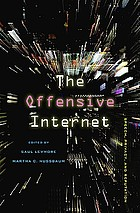 The offensive Internet : speech, privacy, and reputation
