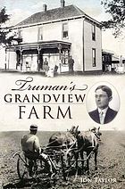 Truman's Grandview farm