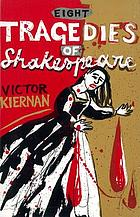Eight tragedies of Shakespeare : a Marxist study