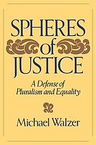 Spheres of justice : a defense of pluralism and equality