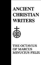 The Octavius of Marcus Minucius Felix