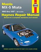 Mazda MX-5 Miata automotive repair manual