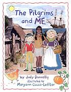 The Pilgrims and me by Carrie Rosen