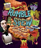 Rumble & spew : gross stuff in your stomach and intestines
