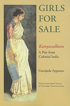 Girls for sale : a play from colonial India = Kanyasulkam