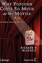 Why popcorn costs so much at the movies : and other pricing puzzles