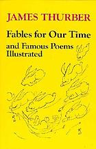 Fables for our time, and famous poems illustrated