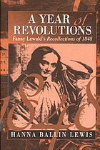 A year of revolutions : Fanny Lewald's recollections of 1848
