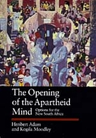The opening of the Apartheid mind : options for the new South Africa