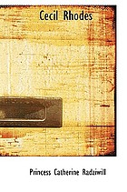 Cecil Rhodes, man and empire-maker