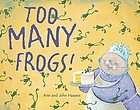 Too many frogs!