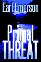 Primal threat : a novel