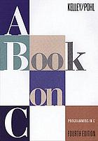 A book on C : programming in CA book on C : an introduction to programming in C