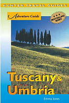 Adventure guide. Tuscany & UmbriaTuscany & Umbria