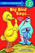 Big Bird says-- : a game to read and play : featuring Jim Henson's Sesame Street Muppets