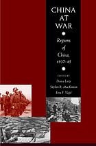 China at war : regions of China, 1937-1945