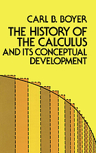 The history of the calculus and its conceptual development : (The concepts of the calculus)