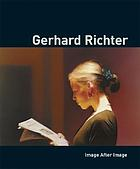 Gerhard Richter : image after image