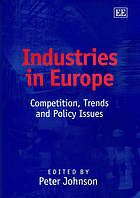 Industries in Europe : competition, trends and policy issues