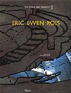 Eric Owen Moss : buildings and projects