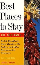 Best places to stay in the Southwest