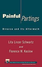 Painful partings : divorce and its aftermath