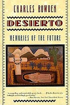 Desierto : memories of the future