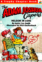 Nelson in love : an Adam Joshua Valentine's Day story