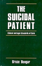 The suicidal patient : clinical and legal standards of care