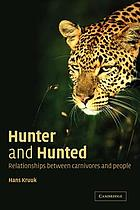 Hunter and hunted relationships between carnivores and people