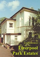 Liverpool Park Estates : their legal basis, creation and early management