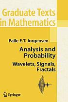Analysis and probability wavelets, signals, fractals