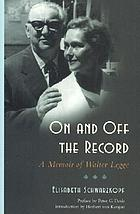 On and off the record : a memoir of Walter Legge