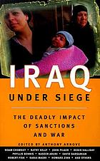 Iraq under siege : the deadly impact of sanctions and war