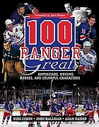 100 Ranger greats : superstars, unsung heroes and colorful characters