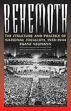 Behemoth : the structure and practice of national socialism, 1933-1944