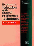Economic valuation with stated preference techniques : a manual