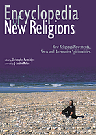 Encyclopedia of new religions : new religious movements, sects and alternative spiritualities