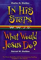"In his steps ""What would Jesus do?"""