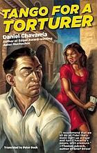 Tango for a torturer : a novel by