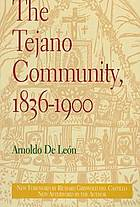 The Tejano community, 1836-1900