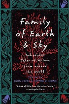 Family of earth and sky : indigenous tales of nature from around the world