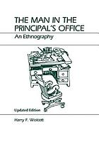 The man in the principal's office; an ethnography