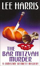 The bar mitzvah murder : a Christine Bennett mystery