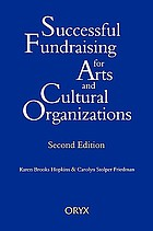 Successful fundraising for arts and cultural organizationsSuccessful fund raising for arts and cultural organizations