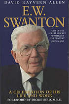 E.W. Swanton : a celebration of his life and work