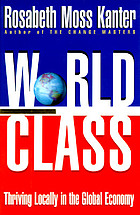 World class : thriving locally in the global economy