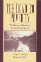 The road to poverty : the making of wealth and inequality in Appalachia