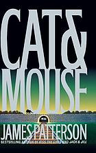 Cat & mouse : a novel