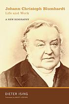 Johann Christoph Blumhardt , life and work : a new biography